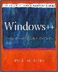 Windows++: Writing Reusable Windows Code in C++ (Andrew Schulman Programming Series)