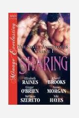 Sharing [The Sextet Anthology, Volume 1] [The Sextet Collection] (Siren Publishing Menage Everlasting) (Siren Publishing Menage Everlasting, the Sextet Collection) Paperback