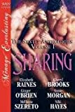 Sharing [The Sextet Anthology, Volume 1] [The Sextet Collection] (Siren Publishing Menage Everlasting) (Siren Publishing Menage Everlasting, the Sextet Collection)
