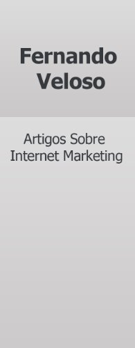 Fernando Veloso - Artigos Sobre Internet Marketing