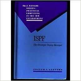 ISPF: The Strategic Dialog Manager (J  Ranade Series
