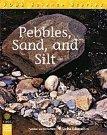 Foss Science Stories: Pebbles, Sand, and Silt (Big Book Grads 1-2) PDF ePub ebook