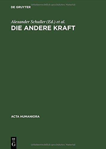 Die andere Kraft (ACTA Humaniora) (German Edition)