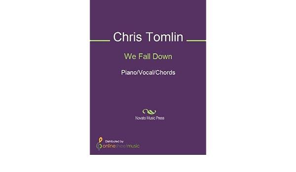 Amazon.com: We Fall Down eBook: Chris Tomlin, Kutless, Passion Band ...