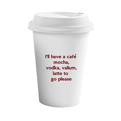 Vodka Mocha Cafe (Style In Print Maroon I'll Have A Café Mocha Vodka Valium Latte to Go Please Ceramic Coffee Tumbler Travel Mug)