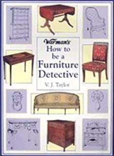Warmanu0027s How To Be A Furniture Detective