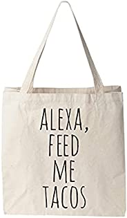 Alexa Feed Me Tacos, Natural Canvas Bag, Screenprinted Tote, Cotton Flour Sack, Funny Tote Bag
