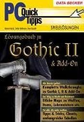 PC-QuickTipps: Lösungsbuch zu Gothic 2 & Add-On