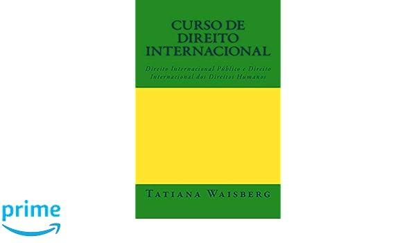 Curso de Direito Internacional Publico: e Direito ...