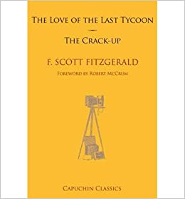 Book The Love of the Last Tycoon & the Crack-Up- Common