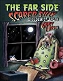 The Far Side ® Scared Silly: 2008 Desk Calendar