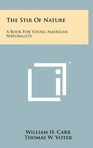 Download The Stir of Nature: A Book for Young American Naturalists PDF