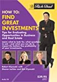 img - for Rich Dad's - How To: Find Great Investments book / textbook / text book