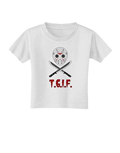 (Scary Mask With Machete - TGIF Toddler T-Shirt - White -)