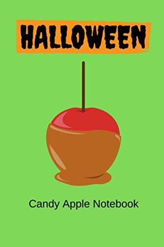 Halloween Candy Apple Notebook: Halloween books for kids, Pretty Candied apple gift Idea, 6x9 inches lined notebook/journal/Diary to write in, 120 ... treat party favour, boo basket gift exchange