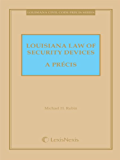 Louisiana Law of Security Devices - A Precis