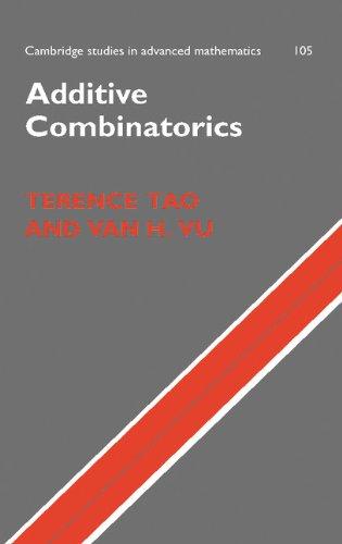 Additive Combinatorics (Cambridge Studies in Advanced Mathematics) -