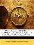Materialien Zu Einem Commentar Ãœber Die Orestis Tragoedia Des Dracontius, August Hermann Konrad Rossberg, 1141244306