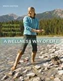 img - for A Wellness Way of Life 9th Edition book / textbook / text book