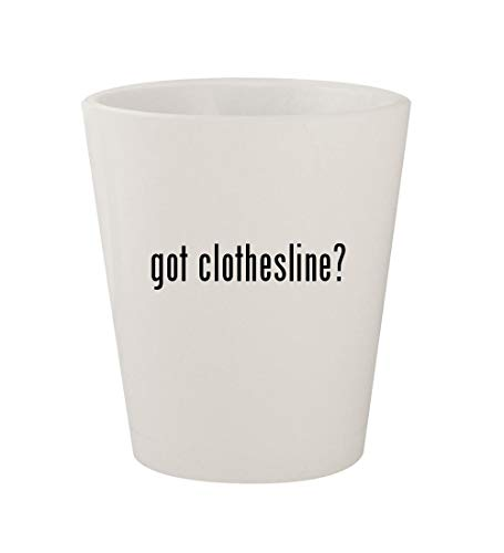 got clothesline? - Ceramic White 1.5oz Shot Glass