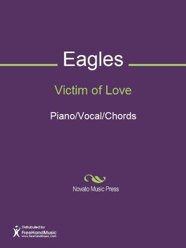 Amazon Victim Of Love Ebook Don Felder Don Henley Eagles