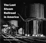 The Last Steam Railroad in America: From Tidewater to Whitetop