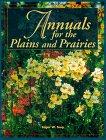 Annuals for the Plains and Prairies, Edgar W. Toop, 1550910272