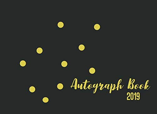(Autograph Book 2019: Signature Celebrity Memorabilia Album Gift Blank Unlined Keepsake Scrapbook Favorite Baseball, Basketball, Football Gold Dot Cover)