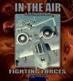 A-10 Thunderbolt II, Lynn M. Stone, 1595151788