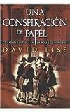 Una Conspiracion de Papel, David Liss, 8420442526