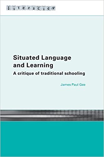Book Situated Language and Learning: A Critique of Traditional Schooling (Literacies) by Gee James Paul (2004-08-27)