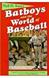 Batboys and the World of Baseball, Neil D. Isaacs, 0878057722
