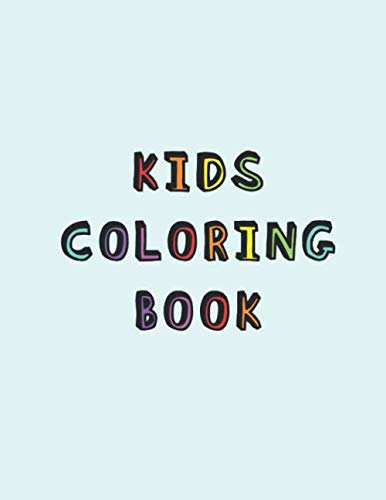 (Kids Coloring Book: Simple colouring book for children with Visual Perceptual or Visual Motor Deficit | A relaxing Cognitive and mental processing development activity booklet)