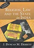 Religion, Law and the State in India 9780195647938