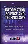 Annual Review of Information Science and Technology [ARIST 44], , 1573873713