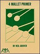 Grover Mallets (4 Mallet Primer)