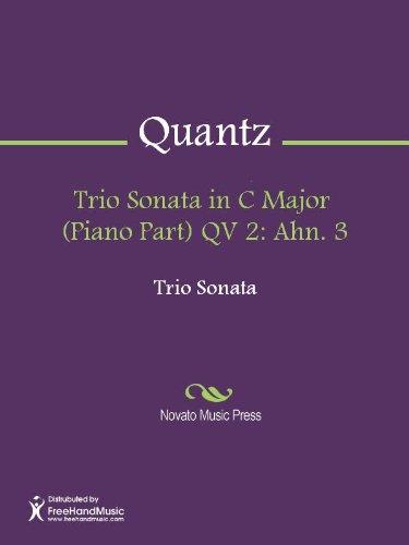 Trio Sonata in C Major  (Piano Part) QV 2: Ahn. 3