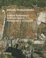 Nature Transformed: Edward Burtynsky's Vermont Quarry Photographs in Context - Ilaria Collection