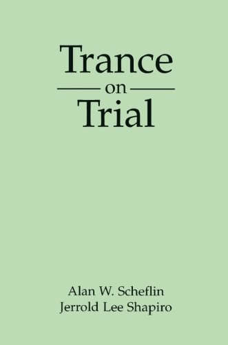 Trance on Trial (The Guilford Clinical and Experimental Hypnosis Series)