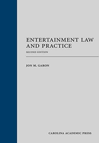 Entertainment Law and Practice, Second Edition