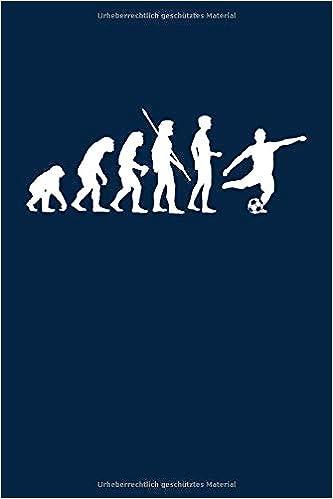 Evolution Fussballspieler Notizbuch Notizheft Fur Fussball