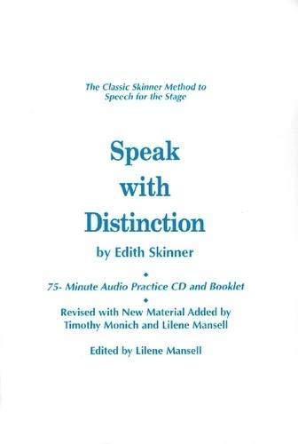 Speak with Distinction (Applause Acting Series)