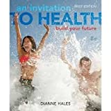 Personal Wellness Guide for Hales' an Invitation to Health 8th Edition