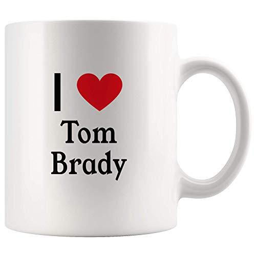 (I Love Tom Brady Tea and Coffee Mug: 11oz Tea and Coffee Mug Merchandise For Fans Of Tom Brady!)