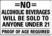 Sign 21 Required Outdoor Proof Under To Duty Yard 14x20 Of Alcoholic Beverages amp; Plastic Amazon Will com Anyone Sold Age Signs Be Heavy No Garden