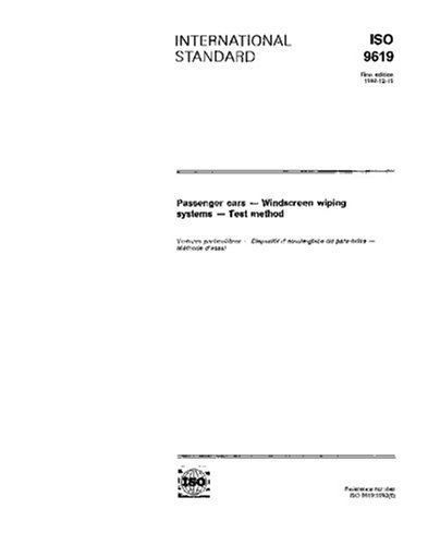 ISO 9619:1992, Passenger cars - Windscreens wiping systems - Test method