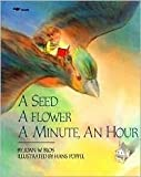 A Seed, a Flower, a Minute, an Hour, Joan W. Blos, 0671886320