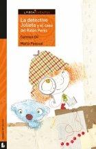 La detective Julieta y el caso del Ratón Perez / Juliet the Detective and the Case of the Tooth Fairy