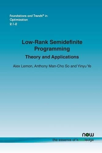 Low-Rank Semidefinite Programming: Theory and Applications (Foundations and Trends in Optimization)