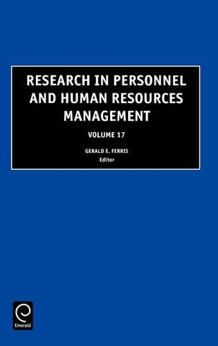 Research in Personnel and Human Resources Management, Volume 17 (Research in Personnel and Human Resources Management) (